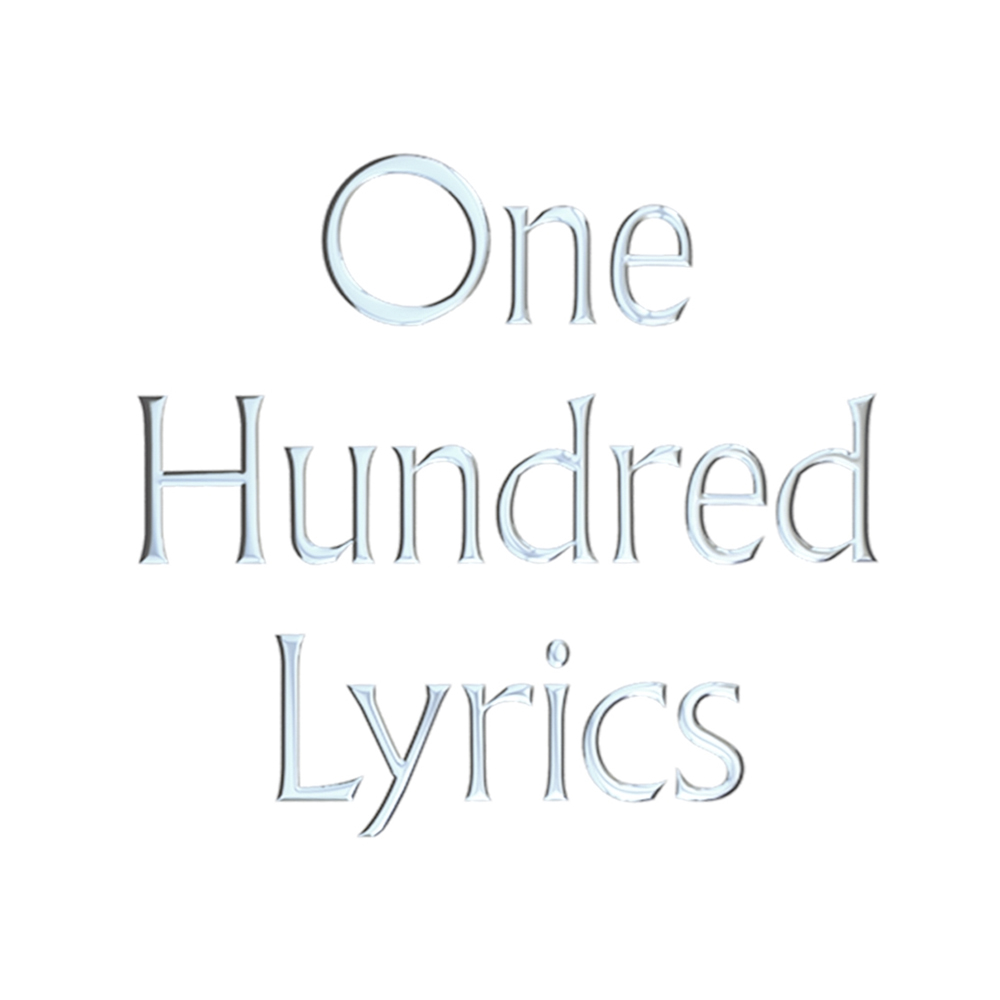 One Hundred Lyrics Spotify Playlist
