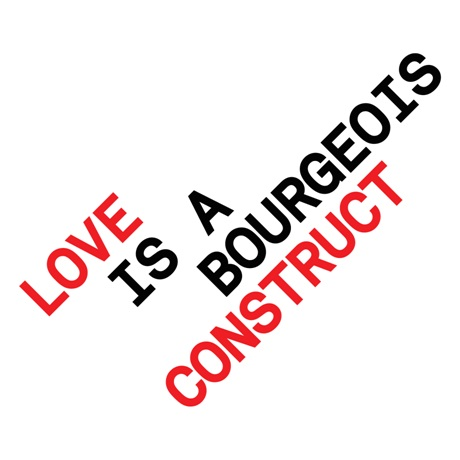 'Love is a bourgeois construct' CD single